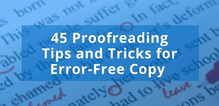 45 Proofreading Tips and Tricks for Error-Free Copy Header