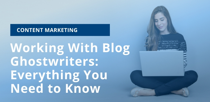 Working With Blog Ghostwriters