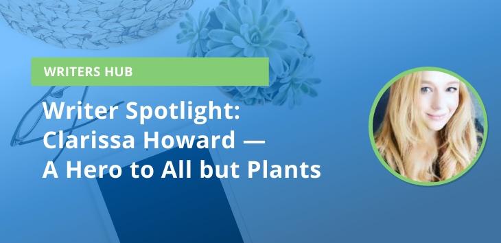 Crowd Content Writer Spotlight: Clarissa Howard