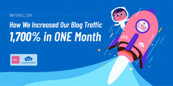 Cover image for case study showing how Ink and Crowd Content grew a blog's organic traffic 1700% in one month