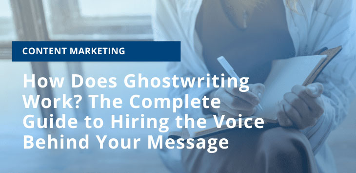 Cover image for article covering how ghostwriting works with image of woman writing in notebook in the background