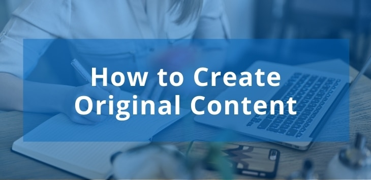 Cover image for an article outlining how to create original content