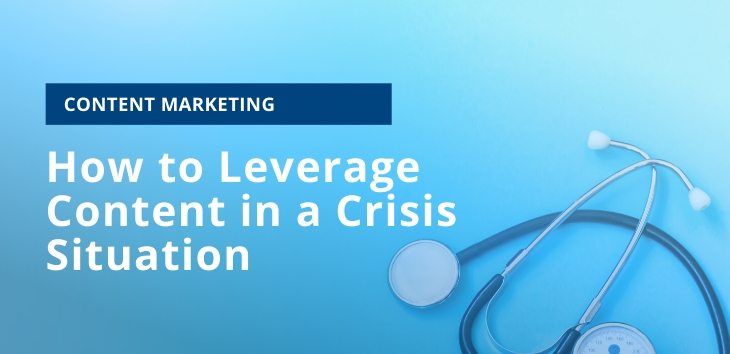 How to Leverage Content in a Crisis Situation