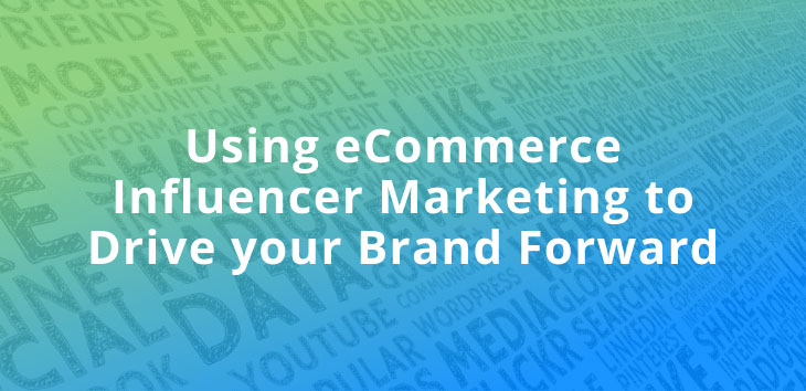 Cover image for article on eCommerce influencer marketing with word cloud in background