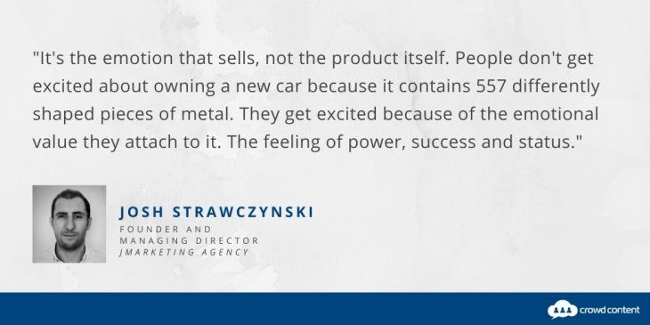 Josh Strawczynski of JMarketing Agency shares a quote about the power of emotion in retail copywriting.