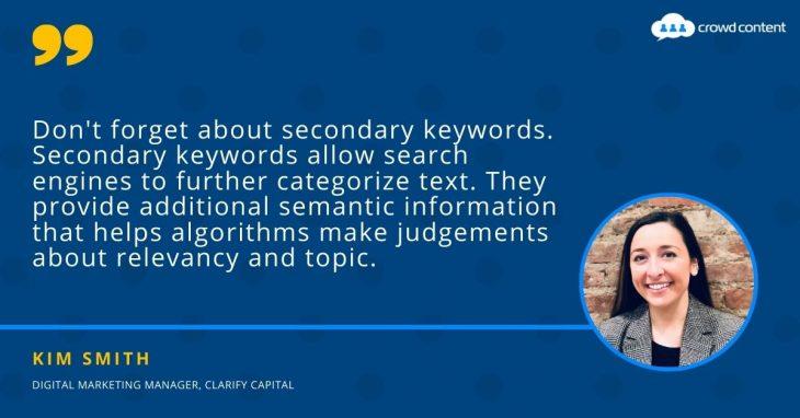 Kim Smith of Clarify Capital on secondary keywords.