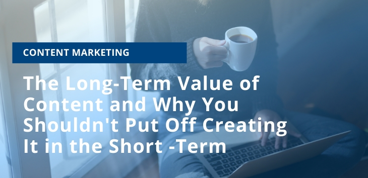 The Long-Term Value of Content
