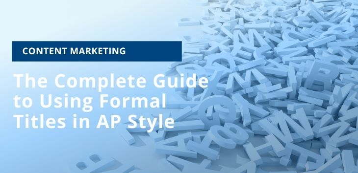 Cover image for an article explaining how to use formal titles in AP Style.