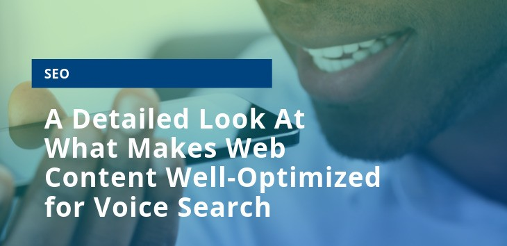 Cover image for post about optimizing content for voice search and local SEO showing a man speaking a search term into his phone