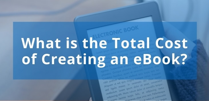 Cover image for an article discussing the cost of creating an ebook.