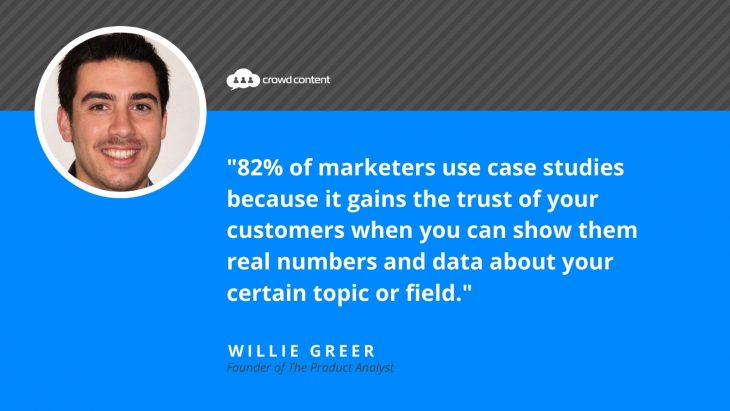 Willie Greer explains why marketers use case studies.