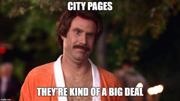 City pages are kind of a big deal